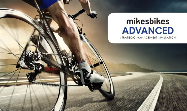Strategic Management & Capstone Simulation - MikesBikes Advanced