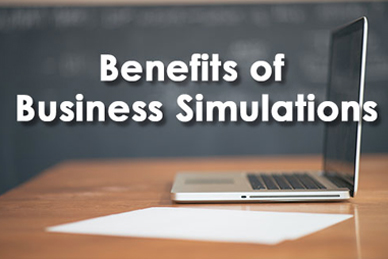 What Are Business Simulations | Benefits of Business Simulations