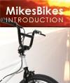 mikesbikes intro
