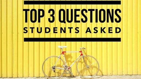 Top 3 Questions Students Asked