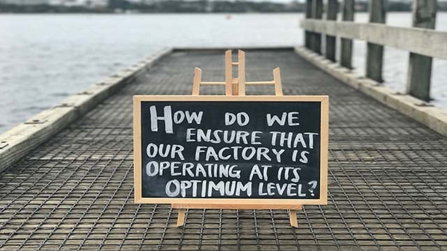 Question of the Week: How do we ensure that our factory is operating at its optimum level?