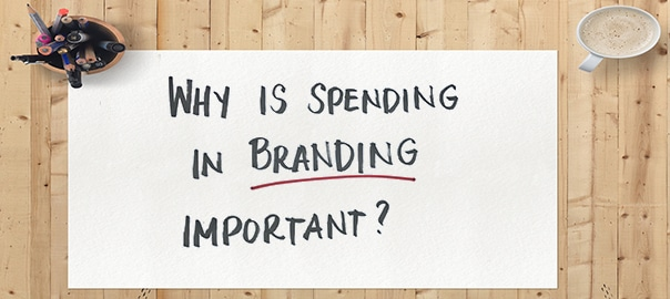 Why is spending in branding important image