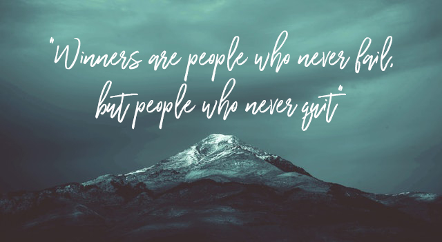 Winners Are People Who Never Quit quote
