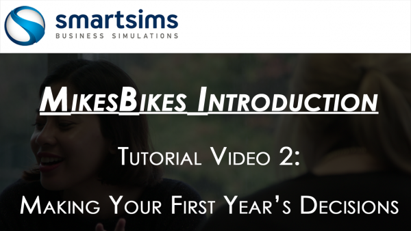 MikesBikes Intro Year One Decisions