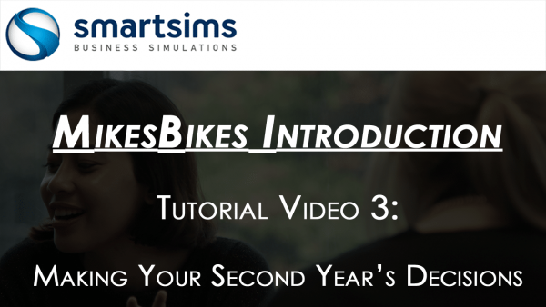 MikesBikes Intro Year Two Decisions