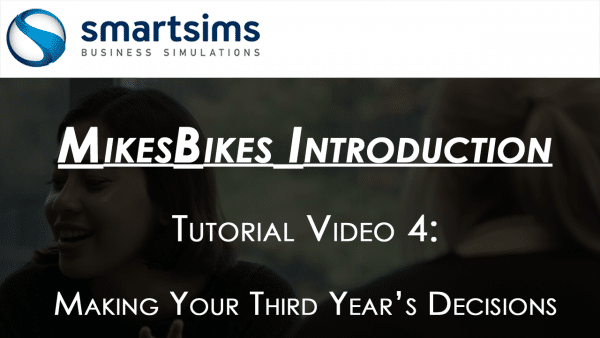 MikesBikes Intro Year Three Decisions