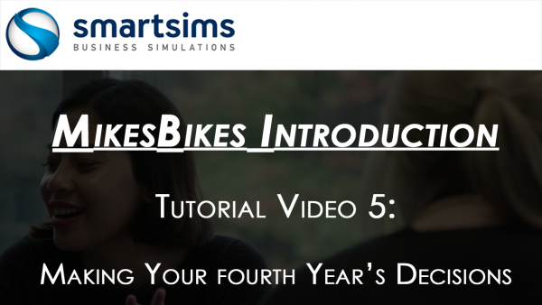 MikesBikes Intro Year Four Decisions