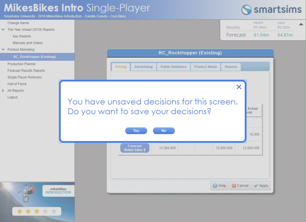 On-screen warning on unsaved decisions